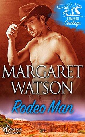 Rodeo Man (Cameron Cowboys Book 1)