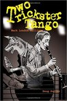 Two Trickster Tango