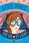 Alice Jones: The Ghost Light (Alice Jones, #2)