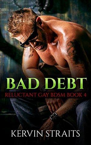 Bad Debt Book 4 (Bad Debt, #4)