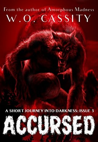 Accursed: A Short Journey Into Darkness Issue 3