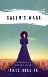 Salem's Wake