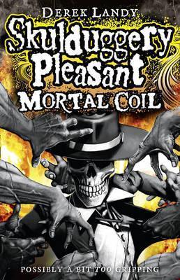 Mortal Coil (Skulduggery Pleasant, #5)