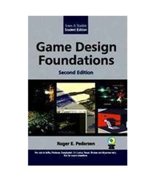 Game Design Foundations With C. D. ROM