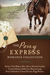The Pony Express Romance Collection by Barbara Tifft Blakey
