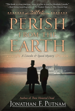 Perish from the Earth (A Lincoln and Speed Mystery, #2)