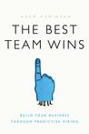 The Best Team Wins by Adam    Robinson
