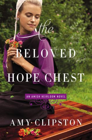 The Beloved Hope Chest (Amish Heirloom, #4)