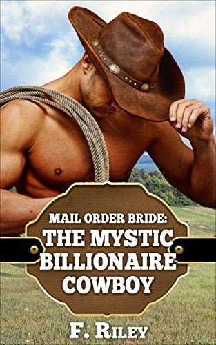 Romance: The Mystic Billionaire Cowboy