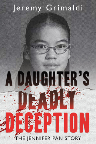 A daughters deadly deception the jennifer pan story by jeremy 28673338 fandeluxe Epub