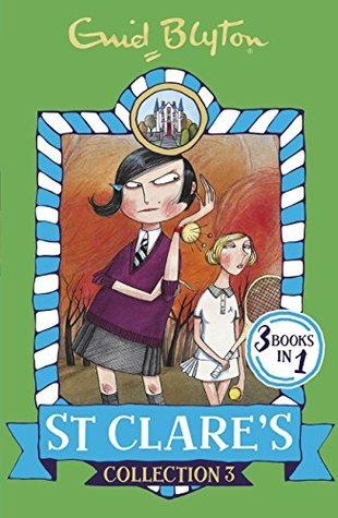 St Clare's Collection 3: Books 7-9 (St Clare's Collections and Gift books)