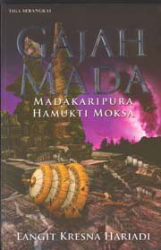 DOWNLOAD GAJAH MADA MADAKARIPURA HAMUKTI MOKSA PDF TO WORD