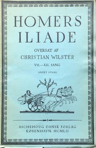 Homers Iliade VII.-XII. Sang