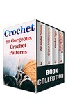 Crochet: 80 Gorgeous Crochet Patterns