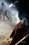 La Part des Ombres - 1 by Gabriel Katz