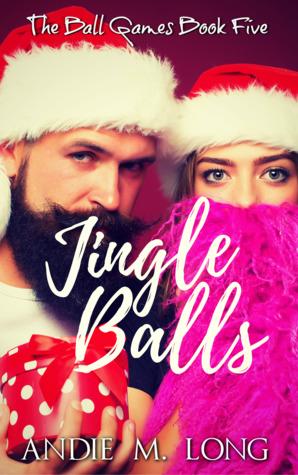 Jingle Balls (Ball Games, #5)