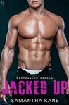 Jacked Up (Birmingham Rebels, #3)