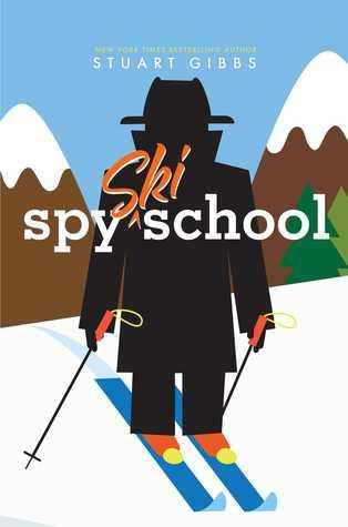 Spy Ski School (Spy School #4)