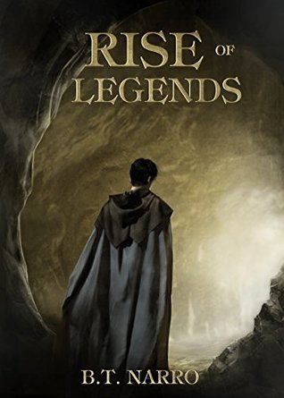 Rise of Legends (The Kin of Kings, #2)
