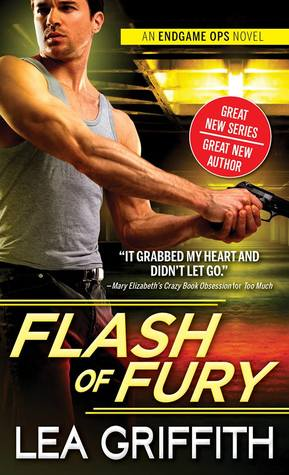 Flash of Fury (Endgame Ops, #1)