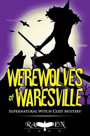 """Werewolves of Waresville (Harper """"Foxxy"""" Beck #7)"""