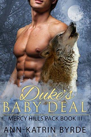 Duke's Baby Deal  (Mercy Hills Pack #3)