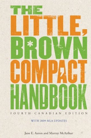 The Little, Brown Compact Handbook [with MyCanadianCompLab Code]