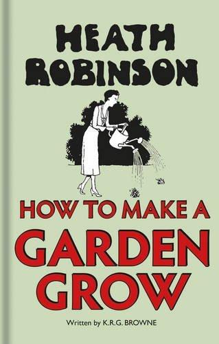 How to Make a Garden Grow