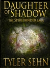 Daughter of Shadow (Spiritbinder Saga, #1)