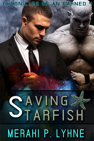 Saving Starfish (Chronicles of an Earned, #4)