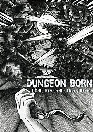 Dungeon Born by Dakota Krout