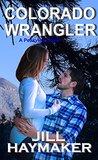 Colorado Wrangler (Peakview, Colorado, #4)