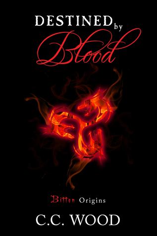 Destined by Blood: Bitten Origins (Bitten, #0.5)