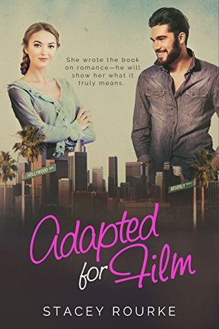 Adapted for Film (Reel Romance Book 1)