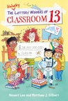 The Unlucky Lottery Winners of Classroom 13 by Honest Lee