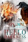 Hello Darkness by Ann Gimpel