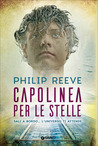 Capolinea per le stelle by Philip Reeve