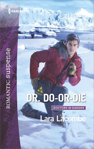Dr. Do-or-Die (Doctors in Danger #2)