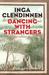 Dancing with Strangers by Inga Clendinnen