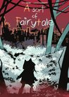a Sort of Fairytale vol.1 by Paolo Maini