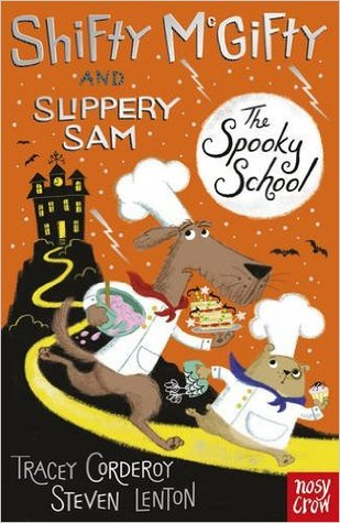 Shifty McGifty and Slippery Sam : The Spooky School