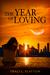 The Year of Loving by Traci L. Slatton
