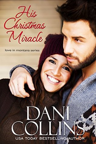 His Christmas Miracle (Love in Montana #5)