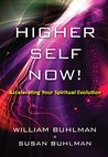 Higher Self Now!:...