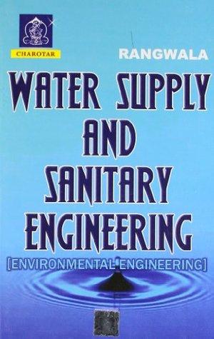 Water Supply And Sanitary Engineering (Environmental Engineering) PB