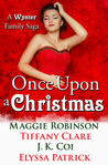 Once Upon a Christmas (A Wynter Family Saga)