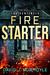 Fire Starter (The Sentinels, #0.5)