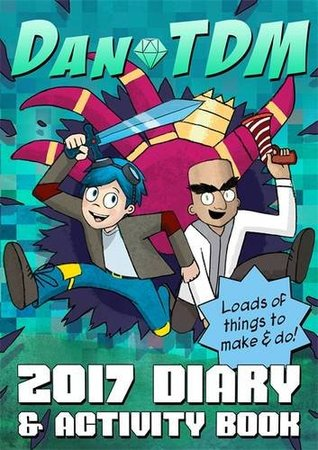 Official DanTDM 2017 Diary and Activity Book: Lots of Things to Make and Do