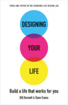 Designing Your Life by William Burnett
