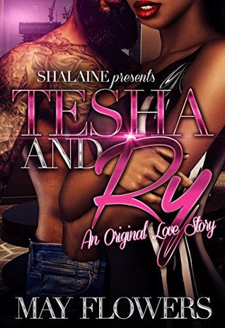 Tesha and Ry: An Original Love Story